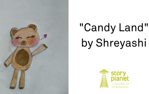 "A drawing of a teddy bear waving at the viewing and blowing out a heart. ""Candy Land by Shreyashi"" is on the right, with the Story Planet logo beneath"